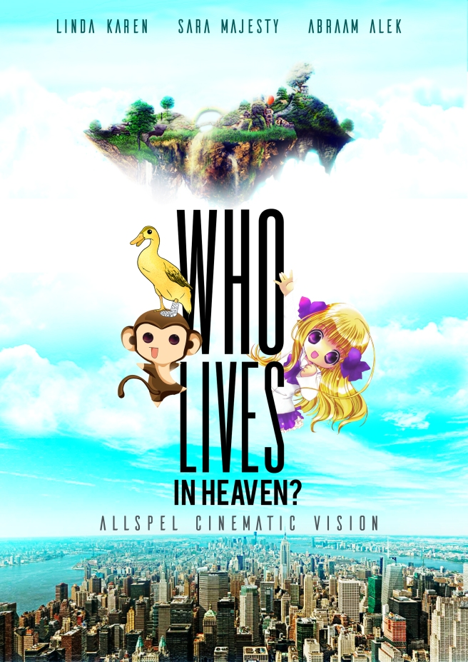 Who lives in Heaven poster